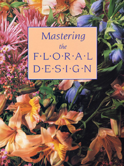 Guide Book. Mastering The Floral Design